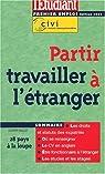 Partir travailler a l'étranger édition 2002 par Rollot