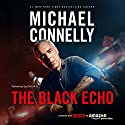 The Black Echo: Harry Bosch Series, Book 1 Hörbuch von Michael Connelly Gesprochen von: Dick Hill