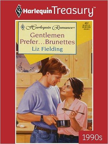 Gentlemen Prefer...Brunettes by Liz Fielding