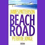 Beach Road | James Patterson,Peter de Jonge