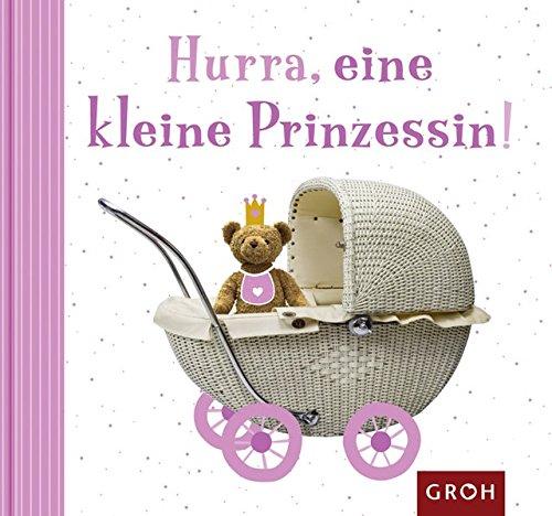 Hurra, eine kleine Prinzessin! (Herzlich)