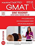 By Manhattan Prep GMAT Roadmap: Expert Advice Through Test Day (6th Sixth Edition)
