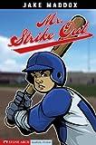 Mr. Strike Out (Jake Maddox Sports Stories)