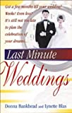Last Minute Weddings, Donna Bankhead and Lynette Blas, 1564144151