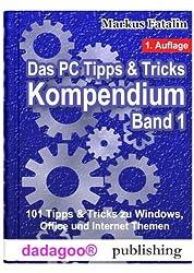Das PC Tipps & Tricks Kompendium - Band I