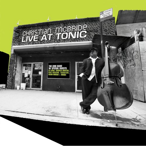 Live at Tonic by MCBRIDE,CHRISTIAN