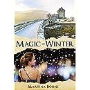 Magic of Winter: A Celtic Legends Novel (Celtic Legends Collection)