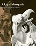 A Royal Menagerie, Samuel Wittwer, 0892366443