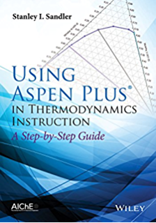 Aspen plus chemical engineering applications kamal im al malah using aspen plus in thermodynamics instruction a step by step guide fandeluxe Choice Image