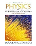 Physics for Scientists and Engineers with Modern Physics 9780130215192