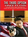 The Third Option, Vince Flynn, 0786258748