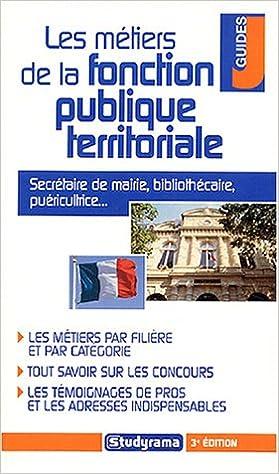 Lire Les métiers de la fonction publique territoriale pdf ebook