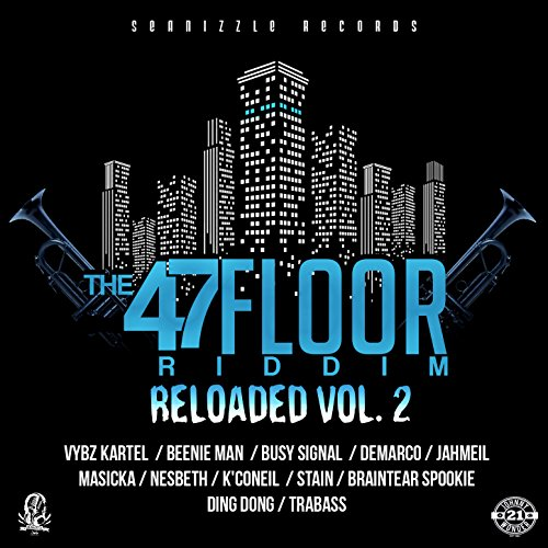 47th floor riddim reloaded vol 2 explicit by various for Floor 6 reloaded menu