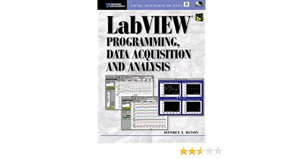 LabVIEW Programming, Data Acquisition and Analysis (Virtual