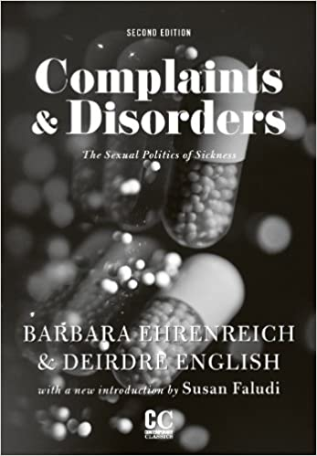 Complaints and disorders the sexual politics of sickness summary