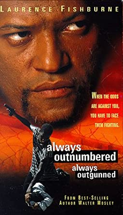always outnumbered always outgunned full movie