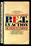 P. E. T. in Action, Thomas Gordon and Judith S. Sands, 0553245562