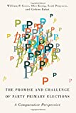 img - for The Promise and Challenge of Party Primary Elections: A Comparative Perspective book / textbook / text book