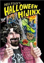 Mick Foley's Halloween Hijinx