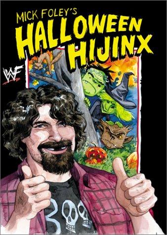 Mick Foley's Halloween Hijinx for $<!--$44.00-->