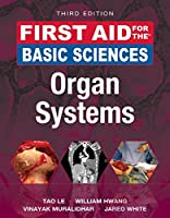 First Aid for the Basic Sciences: Organ Systems, 3rd Edition Front Cover