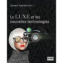 Le luxe et les nouvelles technologies (French Edition)