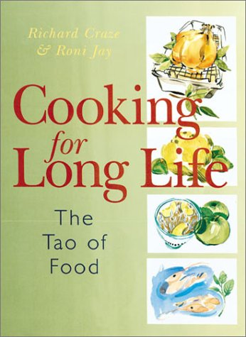 Cooking for Long Life: The Tao of Food