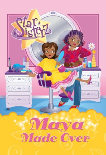 Download Maya Made Over (Star Sisterz) pdf epub