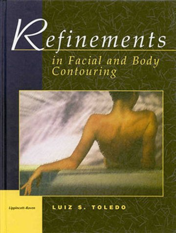 Refinements in Facial and Body Contouring