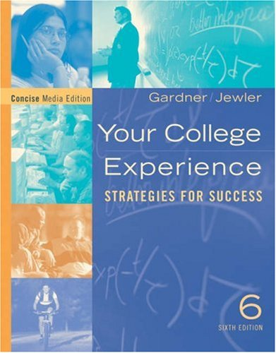 Your College Experience: Strategies for Success, Concise Media Edition (with CD-ROM) (Freshman Year Experience)