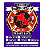 PET FIRE Rescue Trademarked Safety Alert Emergency Pet Dog Cat 4'' x 5'' Behind The Glass or Front of Surface Window Decal Cling Sticker (Qty. 4- Variety Pk. 2 of Each Style)