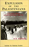 Expulsion of the Palestinians : The Concept of 'Transfer' in Zionist Political Thought, 1882-1948, Masalha, Nur-Eldeen, 0887282423