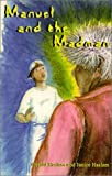 Manuel and the Madman, Gerald W. Haslam and Janice E. Haslam, 0915685116