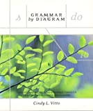 Grammar by Diagram, Vitto, Cindy L., 1551114577