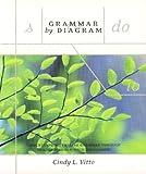 Grammar by Diagram, Vitto, Cindy L., 1551114577
