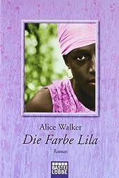 Die Farbe Lila: Roman