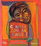 "Afficher ""Chanter contre le racisme"""