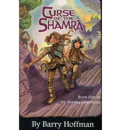 Curse of the Shamra: The Shamra Chronicles Book 1