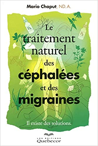 Livres gratuits en ligne Le traitement des céphalées et des migraines pdf