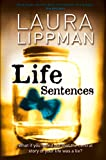 Front cover for the book Life Sentences by Laura Lippman