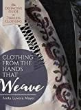 Clothing from the Hands That Weave