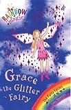 Grace The Glitter Fairy: The Party Fairies Book 3 (Rainbow Magic)