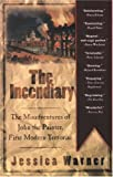 The Incendiary, Jessica Warner, 1560257334