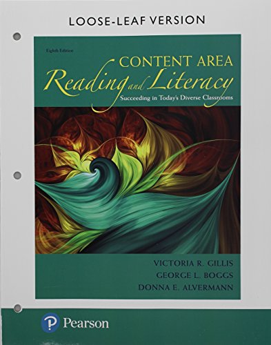 Content Area Reading and Literacy: Succeeding in Today's Diverse Classrooms, Pearson eText with Loose-Leaf Version -- Access Card Package (8th Edition) (What's New in Literacy)