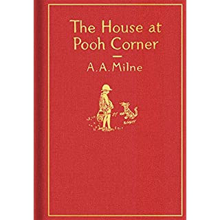 The House at Pooh Corner: Classic Gift Edition (Winnie-the-Pooh)