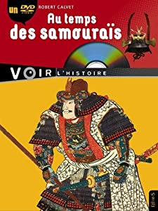 """Afficher """"Au temps des samouraïs"""""""
