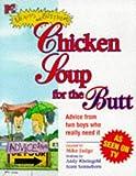 Beavis Butthead Chicken Soup For The Butt: A Guide To Finding Your Inner Butt (MTV's Beavis & Butt-Head)