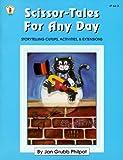 Scissor-Tales for Any Day, Jan Grubb Philpot, 0865302855