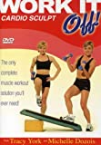 Tracy York & Michelle Dozois Work It Off Cardio Sculpt