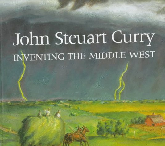 (John Steuart Curry: Inventing the Middle West)